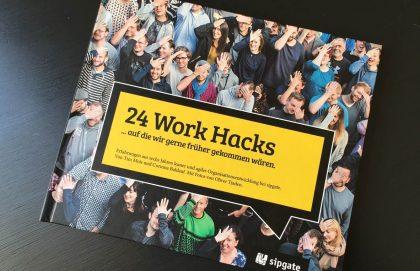 Handbuch Agile Unternehmensführung bei Sipgate - 24 Work Hacks