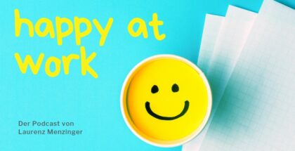 Podcast Happy at Work - Werte in Unternehmen