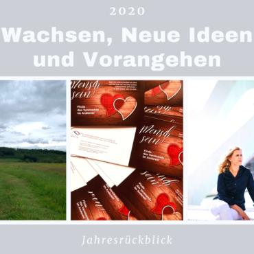 Jahresrückblick 2020 Wachsen, Neue Ideen und Vorangehen
